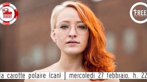 La Carotte Polaire, l'artista canadese per la prima volta in Italia.
