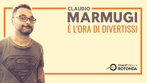 """""""È l'ora di divertissi!"""", lo show di Claudio Marmugi allo Chalet della Rotonda"""
